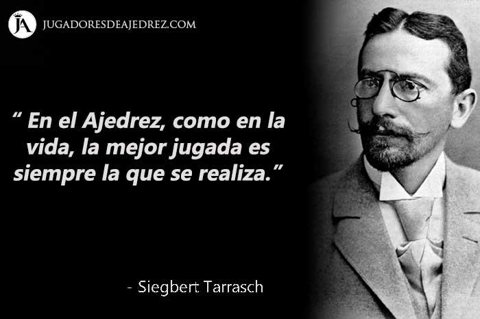 Frases de Siegbert Tarrasch