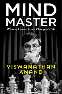 viswanathan-anand-mind-master-winning-lessons-from-a-champion's-life