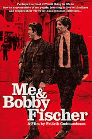Me and Bobby Fischer (2009) Documentales de ajedrez