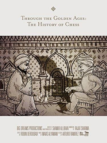 Through the Golden Ages The History of Chess (2014)